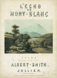 Albert Smith. Lo spettacolo del Monte Bianco
